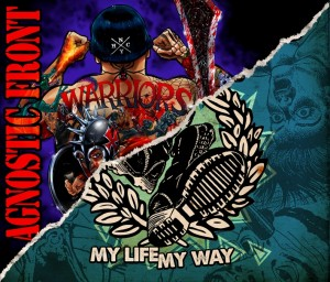 Agnostic Front - Warriors + My Life - My Way - Artwork