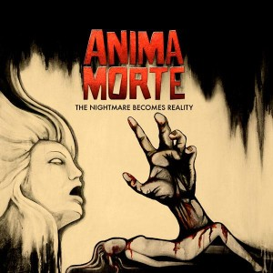 Featured Band: Anima Morte make the nightmare a reality