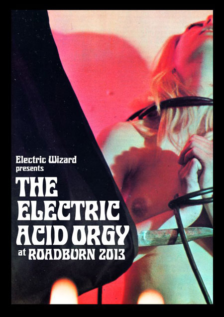 ELECTRIC WIZARD TO BRING ACID ORGY TO ROADBURN