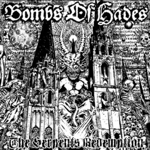 BOMBS OF HADES OFFER SERPENT'S REDEMPTION
