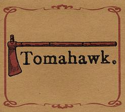 TOMAHAWK ENDS HIATUS