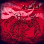 AT DEVIL DIRT RELEASE SECOND ALBUM