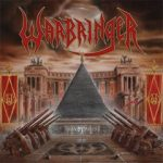 ZT PREMIERE: WARBRINGER UNLEASH VIDEO TO 'REMAIN VIOLENT'