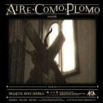 INTERVIEW: AIRE COMO PLOMO
