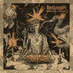 ZT INTERROGATION: HELLRIPPER CONTINUE TO DABBLE IN THE BLACK ARTS